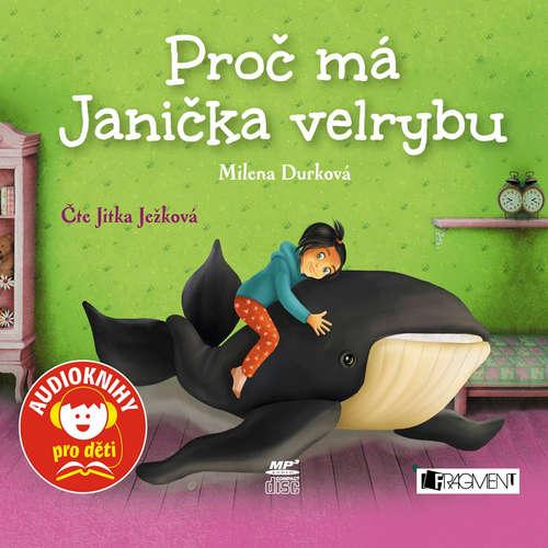 Audiokniha Proč má Janička velrybu - Milena Durková - Jitka Ježková