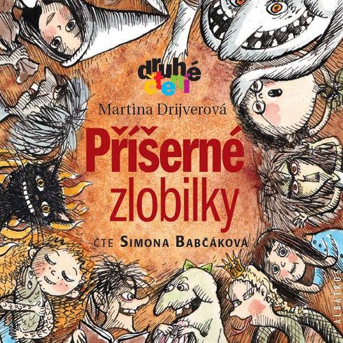 Audiokniha Příšerné zlobilky - Martina Drijverová - Simona Babčáková