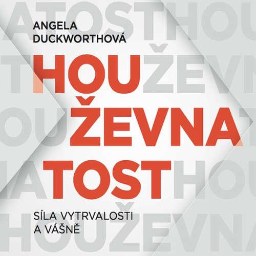 Audiokniha Houževnatost - Angela Duckworthová - Magdaléna Straková
