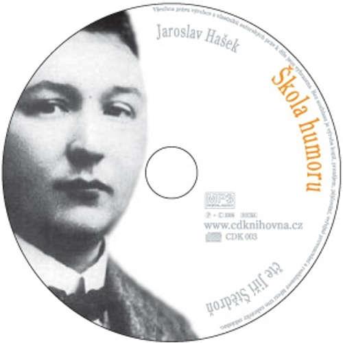 Audiokniha Škola humoru - Jaroslav Hašek - Jiří Štědroň
