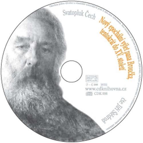 Audiokniha Nový epochální výlet pana Broučka, tentokrát do XV. století - Svatopluk Čech - Jiří Štědroň