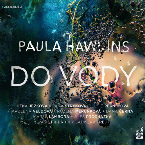 Audiokniha Do vody - Paula Hawkins - Jitka Ježková