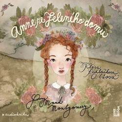Anne ze Zeleného domu - Lucy Maud Montgomery (Audiokniha)