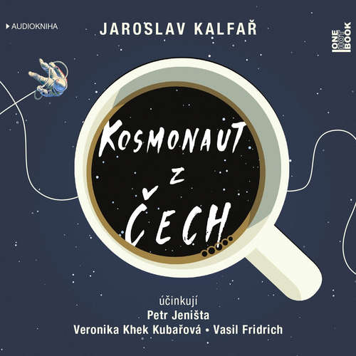 Audiokniha Kosmonaut z Čech - Jaroslav Kalfař - Petr Jeništa