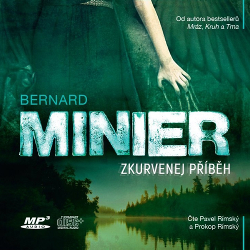 Zkurvenej příběh - Bernard Minier (Audiokniha)