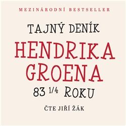 Tajný deník Hendrika Groena - Hendrik Groen (Audiokniha)