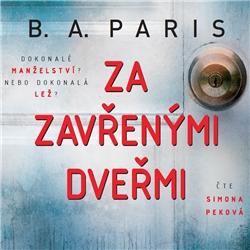Za zavřenými dveřmi - B.A. Paris (Audiokniha)