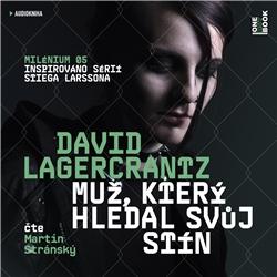 Muž, který hledal svůj stín - Milénium V - David Lagercrantz (Audiokniha)