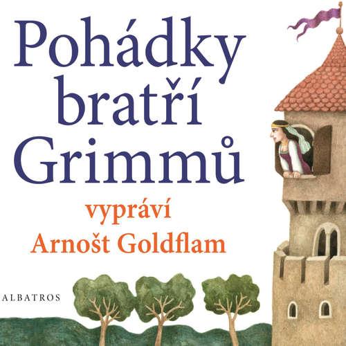 Audiokniha Pohádky bratří Grimmů - Bratia Grimmovci - Arnošt Goldflam