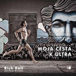 Audiokniha Moja cesta k ultra - Rich Roll - Pavol Michalka
