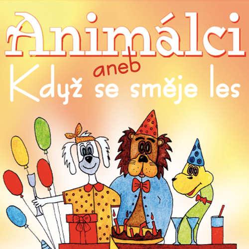 Audiokniha Animálci aneb Jak se směje les - Jarmila Pechová - Michal Gulyáš