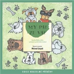 My psi ze vsi - Michal Gulyáš (Audiokniha)