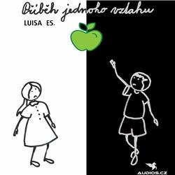 Příběh jednoho vztahu - Luisa Es. (Audiokniha)