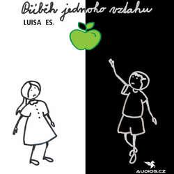 Audiokniha Příběh jednoho vztahu - Luisa Es. - Miriam Chytilová