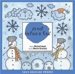 Země sněhuláků - Michal Gulyáš (Audiokniha)