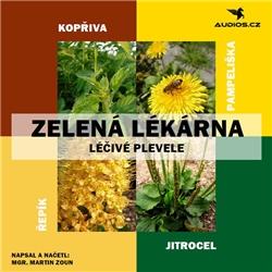 Léčivé plevele - Martin Zoun (Audiokniha)