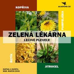 Audiokniha Léčivé plevele - Martin Zoun - Michal Gulyáš