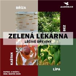 Léčivé dřeviny - Martin Zoun (Audiokniha)