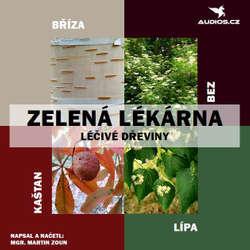 Audiokniha Léčivé dřeviny - Martin Zoun - Michal Gulyáš