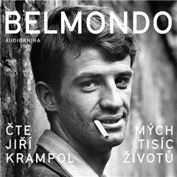 Belmondo: Mých tisíc životů - Jean-Paul Belmondo (Audiokniha)