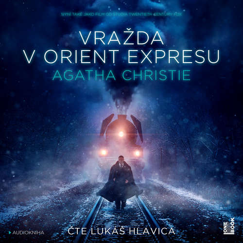 Audiokniha Vražda v Orient expresu - Agatha Christie - Lukáš Hlavica