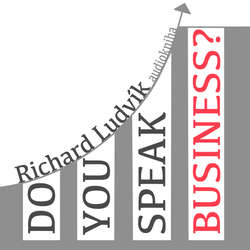 Audiokniha Do you speak business? - Richard Ludvík - Richard  Ludvík