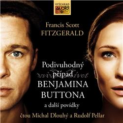 Podivuhodný případ Benjamina Buttona a další povídky - Francis Scott Fitzgerald (Audiokniha)