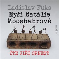 Myši Natálie Mooshabrové - Ladislav Fuks (Audiokniha)