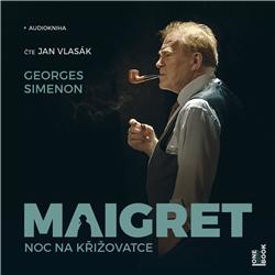 Maigret: Noc na křižovatce - Georges Simenon (Audiokniha)