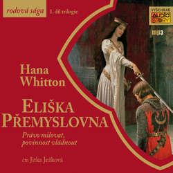 Audiokniha Eliška Přemyslovna - Hana Parkánová-Whitton - Jitka Ježková
