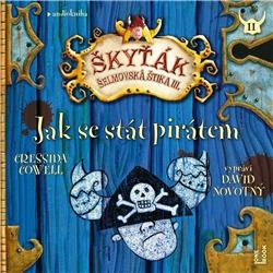 Jak se stát pirátem - Cressida Cowell (Audiokniha)