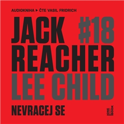 Jack Reacher: Nevracej se - Lee Child (Audiokniha)