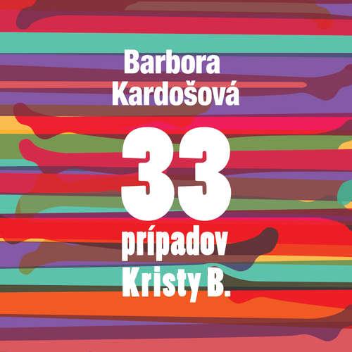 Audiokniha 33 prípadov Kristy B - Barbora Kardošová - Zuzana Porubjaková