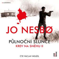 Audiokniha Půlnoční slunce: Krev na sněhu II. - Jo Nesbo - Václav Neužil