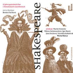 Audiokniha Shakespeare - Renáta Fučíková - Igor Bareš
