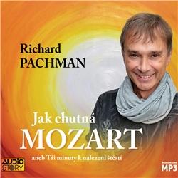 Jak chutná Mozart - Richard Pachman (Audiokniha)