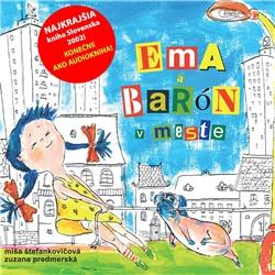 Ema a Barón v meste - Miša Štefankovičová (Audiokniha)