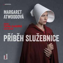 Audiokniha Příběh služebnice - Margaret Atwoodová - Zuzana Kajnarová