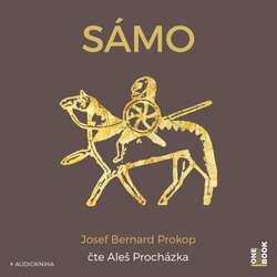 Audiokniha Sámo - Josef Bernard Prokop - Aleš Procházka
