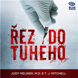 Řez do tuhého - Judy Melinek (Audiokniha)