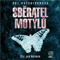 Sběratel motýlů - Dot Hutchison (Audiokniha)