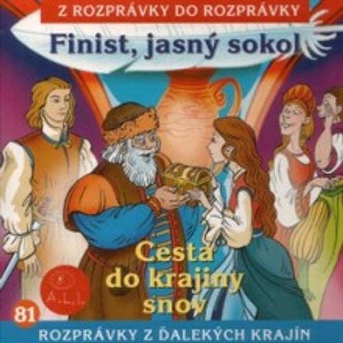 Audiokniha Finist, jasný sokol  - Z Rozprávky Do Rozprávky - Dušan Kaprálik