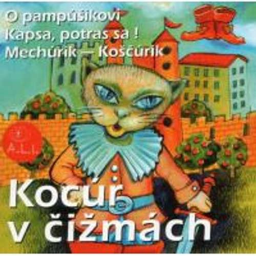 Audiokniha Kocúr v čižmách - Z Rozprávky Do Rozprávky - Rôzni Interpreti