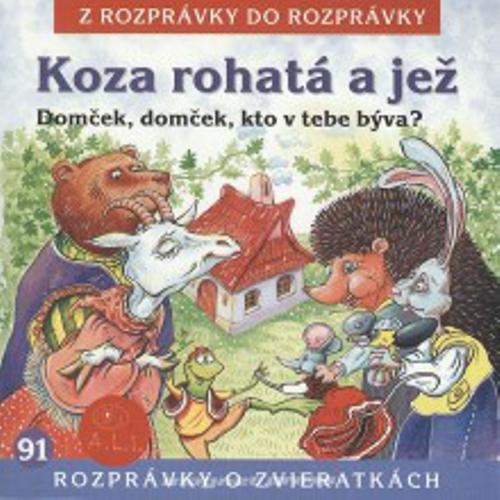 Koza rohatá a jež - Rôzni Autori (Audiokniha)