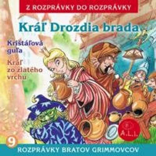 Audiokniha Kráľ Drozdia brada - Z Rozprávky Do Rozprávky - Rôzni Interpreti