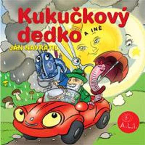 Audiokniha Kukučkový dedko - Z Rozprávky Do Rozprávky - Rôzni Interpreti