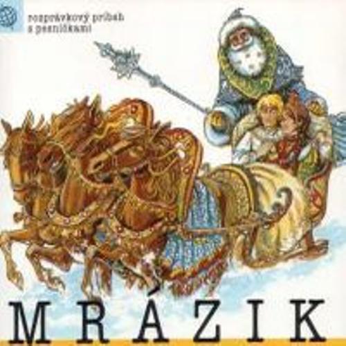 Mrazík - Z Rozprávky Do Rozprávky (Audiokniha)