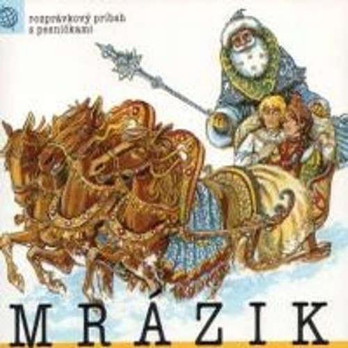 Audiokniha Mrazík - Z Rozprávky Do Rozprávky - Rôzni Interpreti