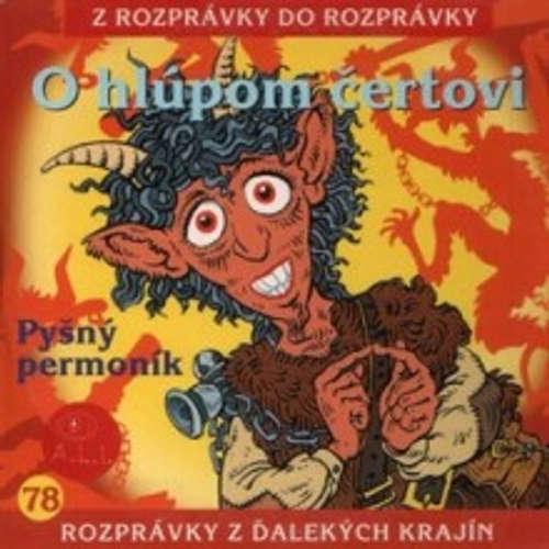 Audiokniha O hlúpom čertovi - Z Rozprávky Do Rozprávky - Ján Kroner