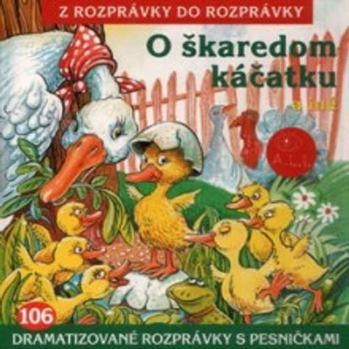 Audiokniha O škaredom káčatku - Z Rozprávky Do Rozprávky - Róbert Roth